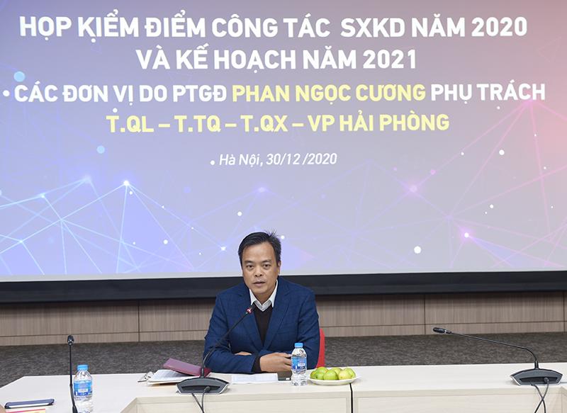 UVHĐQT, PTGĐ Phan Ngọc Cương chủ trì hội nghị